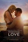 Highly Anticipated Film Adaptation Of Bestselling Novel 'REDEEMING LOVE' Set For January 21, 2022 Release