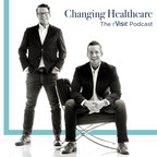 eVisit Launches 'Changing Healthcare' Podcast, a New Forum to...