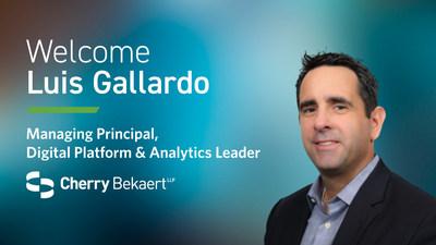 Cherry Bekaert LLP is pleased to welcome  Luis Gallardo as Managing Principal, Digital Platform & Analytics Leader.