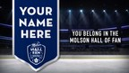 Molson Canadian and Toronto Maple Leafs Introduce the Molson Hall of Fan to Enshrine Canadian Hockey Fans