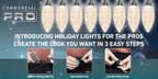 Introducing CommericalPro™ Holiday Lights For Pros By Gemmy Industries