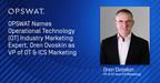 OPSWAT Names Operational Technology (OT) Industry Marketing...