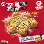 Pizza Hut launches Momo Mia, Indias first pizza with momos