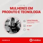 FreteBras lança série de lives para inspirar a atuação feminina nos setores de Tecnologia e Produto