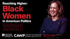 Higher Heights and the Center for American Women and Politics Release Reaching Higher: Black Women in American Politics 2021