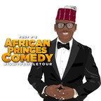 Foxy P's 2021 African Princes Of Comedy Tour Ramps For Tomorrow Night In The City Of Brotherly Love