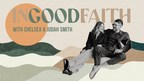 """Cadence13, OBB Sound, and SB Projects Partner with Chelsea and Judah Smith for """"In Good Faith"""" Podcast"""