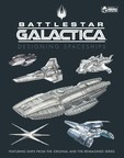 """Go Behind the Scenes of the Award-Winning """"Battlestar Galactica"""" Television Franchise to Discover the Concepts and Designs of Dozens of Spaceships from Both Shows"""