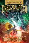 """""""Dragonwatch 5"""" Becomes Tenth and Final Volume in the Epic """"Fablehaven"""" Adventure"""