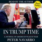 Peter Navarro Announces Innovative Audiobook of Bestseller In Trump Time