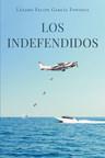 El nuevo libro de Lázaro Felipe García Fonseca, Los Indefendidos, una increíble entrevista entre el autor y autoridades del Ministerio del Interior de Cuba, donde planifican el tráfico de droga hacia los Estados Unidos.