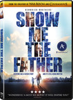 The Kendrick Brothers' SHOW ME THE FATHER Releases On Digital And DVD December 7