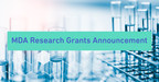 Muscular Dystrophy Association Awards 18 Grants Totaling Over $1.6 Million for Development Grants and Idea Awards
