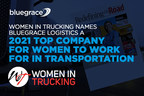 Women In Trucking Names BlueGrace Logistics a 2021Top Company for Women to Work for in Transportation
