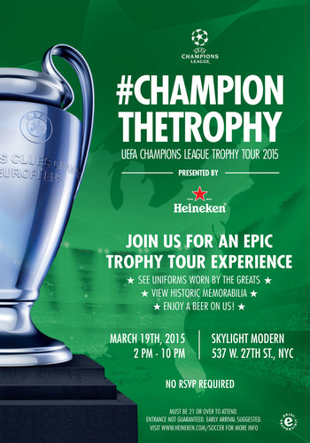 The UEFA Champions League Trophy Tour Presented by Heineken is kicking off on Thursday, March 19th with a full Champions League experience that is open to the public at the Skylight Modern in Manhattan.
