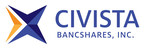 Civista Bancshares, Inc. Announces Strong First Quarter 2018 Earnings