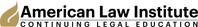 American Law Institute Continuing Legal Education