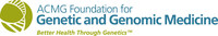 The ACMG Foundation for Genetic and Genomic Medicine is a national nonprofit foundation dedicated to facilitating the integration of genetics and genomics into medical practice.  Its programs www.acmgfoundation.org