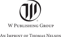 W Publishing Group (PRNewsFoto/Thomas Nelson)