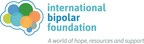 International Bipolar Foundation Fights Stigma with Shared Stories