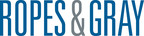 Ropes & Gray Bolsters Enforcement and Antitrust Teams...