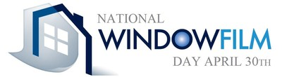 April 30th, National Window Film Day, Is a day of public education focusing on a cost-effective solution to reducing energy costs in homes, protecting skin and home decor from the sun's damaging UV rays and to promote window safety. (PRNewsFoto/International Window Film Assoc)