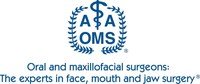 The experts in face, mouth and jaw surgery(TM) - The American Association of Oral and Maxillofacial Surgeons (AAOMS), the professional organization representing more than 9,500 oral and maxillofacial surgeons in the United States, supports its fellows' and members' ability to practice their specialty through education, research and advocacy. AAOMS fellows and members comply with rigorous continuing education requirements and submit to periodic office anesthesia evaluations.  Visit MyOMS.org for additional information about oral and facial surgery.