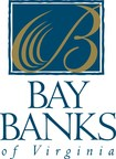 Bay Banks of Virginia, Inc. Completes $25 Million Subordinated Notes Offering