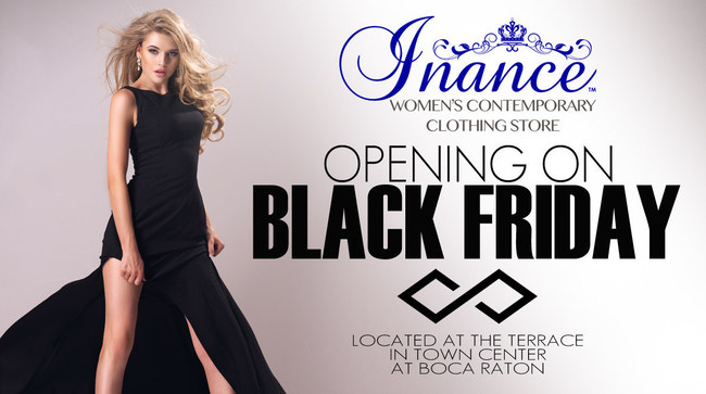 Become an Inance VIP Member and save 20% Off Everytime You Shop With Us In Store or Online. The New Inance Store is Located Outside At the Terrace near Pinion Grill and Blue Martini. YouFit Gym is Directly Above the Store and Gap Baby is their Neighbor. Visit Us at www.Inance.com For More Information.