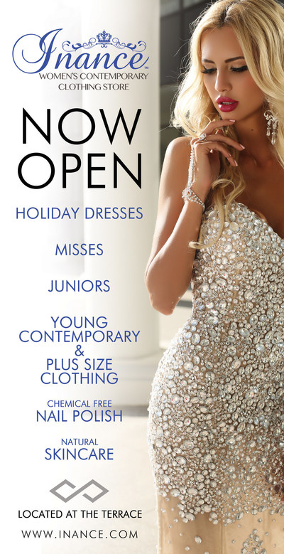 Inance Women's Contemporary Clothing Store will be Opening on Black Friday With 50% Everything In Store. Located in the Terrace At Town Center Mall in Boca Raton. Inance offers Maxi Dresses, Holiday Dresses, Prom Dresses, Bikinis and Swimwear, Hand Made Lingerie, Young Contemporary, Plus Sizes and More!