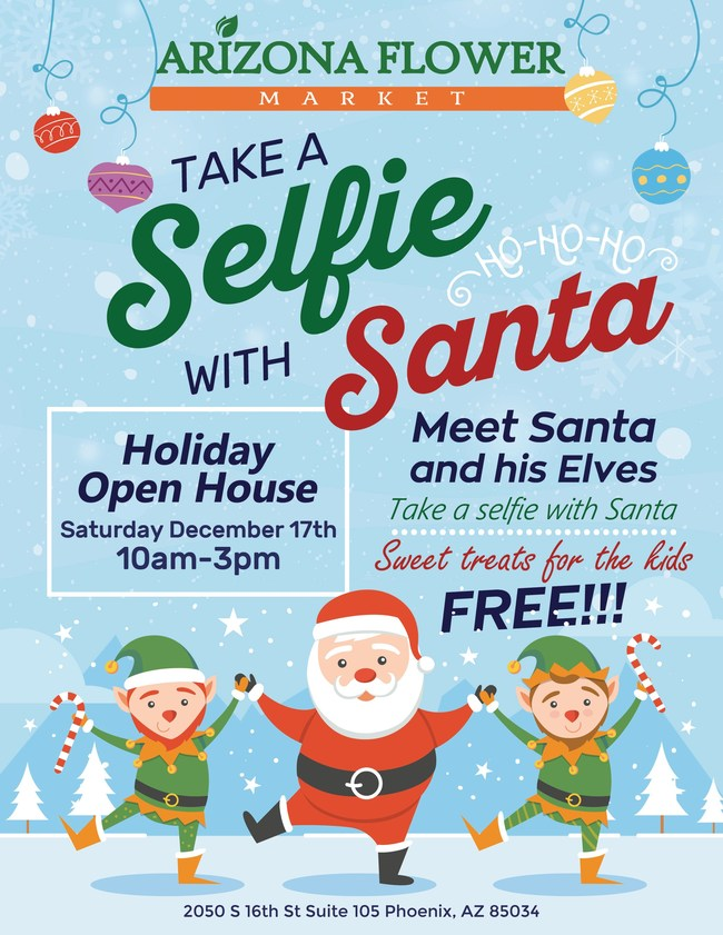 Selfie with Santa Event Saturday December 17th at Arizona Flower Market