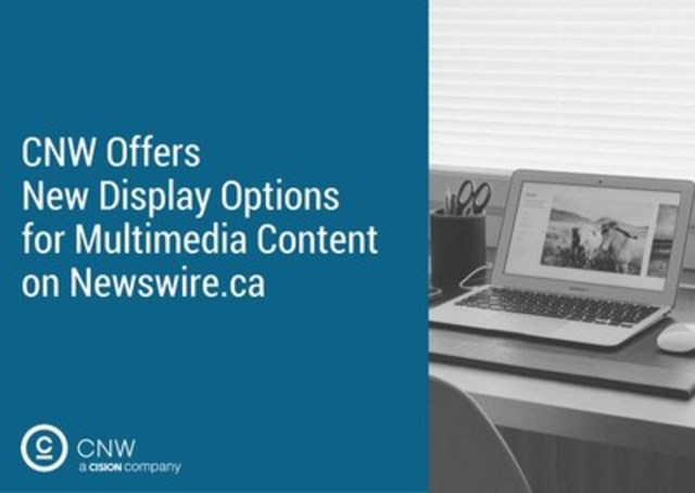 New display options on newswire.ca (CNW Group/CNW Group Ltd.)