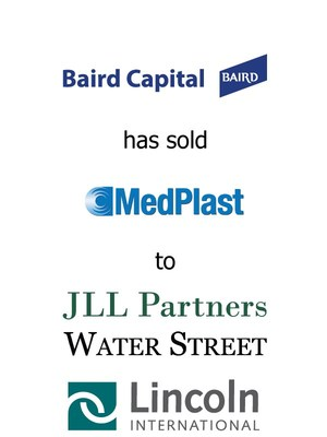 Lincoln International represents Baird Capital in the sale of MedPlast to Water Street Healthcare Partners and JLL Partners