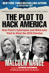 Malcolm Nance's The Plot to Hack America by Skyhorse Publishing Predicted the Russian Hacking