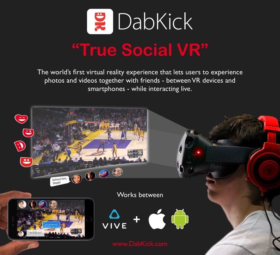 "Experience ""True Social VR"" with DabKick, the free, live media communications app"