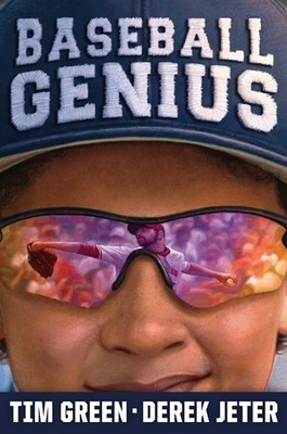 """Derek Jeter and Tim Green Team Up to Co-Author """"Baseball Genius"""" for Young Readers"""