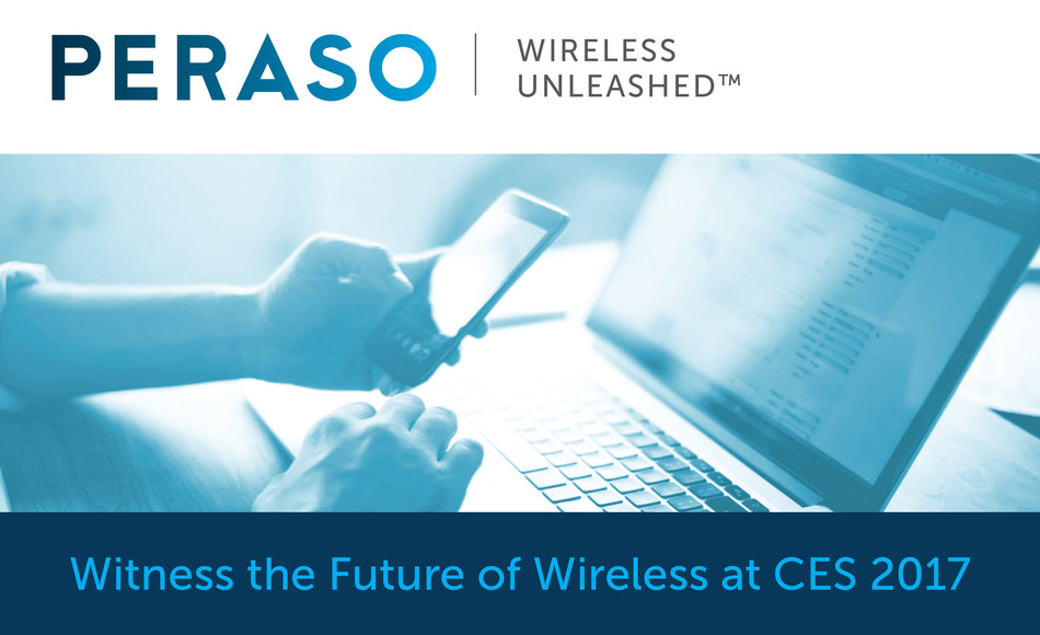 Peraso Technologies Inc., a leader in Wireless Gigabit (WiGig) chipsets, will be demonstrating the power of WiGig at CES 2017 - witness unprecedented speed and increased bandwidth that enable a host of new applications.