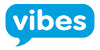Vibes Expands to Europe to Power Mobile Marketing Campaigns for Brands