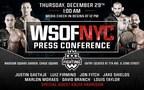 WSOFNYC Pre-Fight Press Conference On Dec. 29 At Madison Square Garden, Chase Square