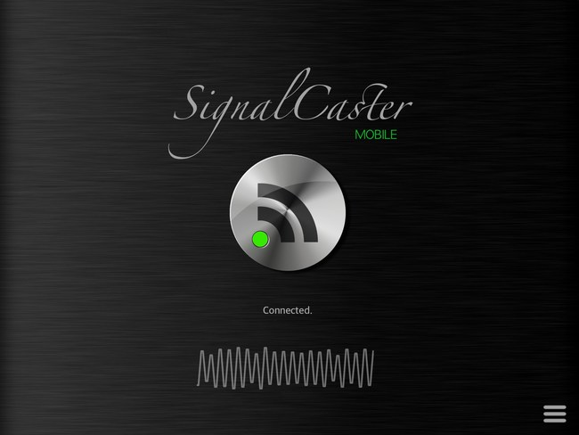 "SignalCaster Mobile ""Transmitter App"" for iPad"