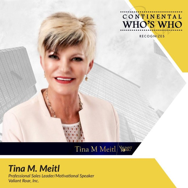 Tina M. Meitl is recognized by Continental Who's Who