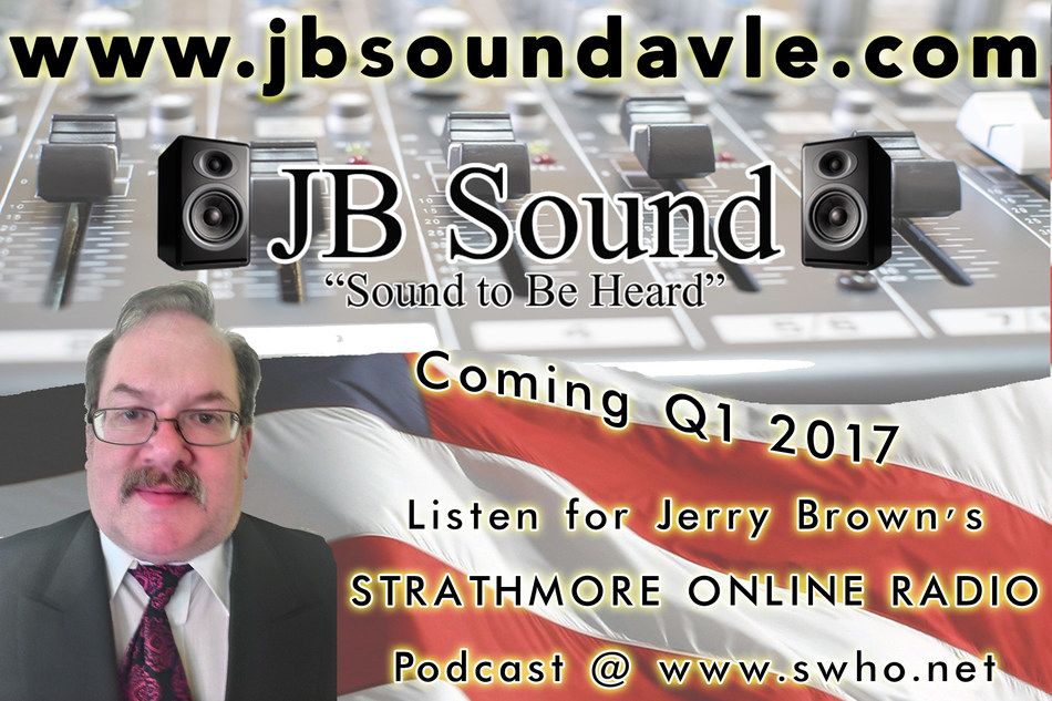 Jerry Brown, Founder/CEO of Indiana's JB Sound on Strathmore Online Radio (2017)