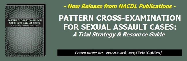 Pattern Cross-Examination for Sexual Assault Cases: A Trial Strategy & Resource Guide