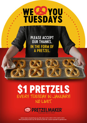Pretzelmaker offers $1 pretzels every Tuesday in January!