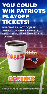 SCORE PATRIOTS PLAYOFF TICKETS WITH DUNKIN' DONUTS IN NEW ENGLAND