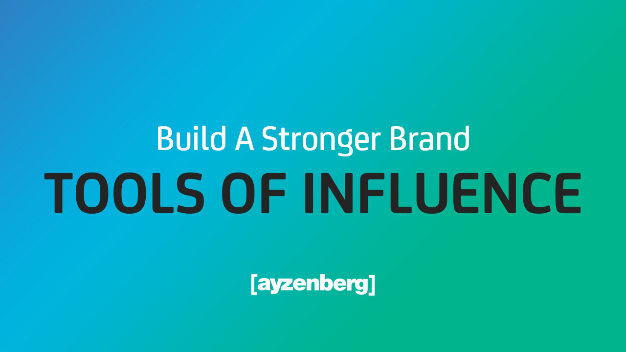 Ayzenberg Group Launches Tools Of Influence Harnessing