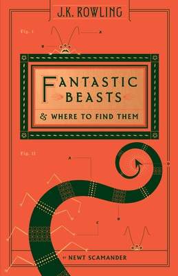Scholastic To Publish Updated Edition of J.K. Rowling's Fantastic Beasts and Where to Find Them by Newt Scamander