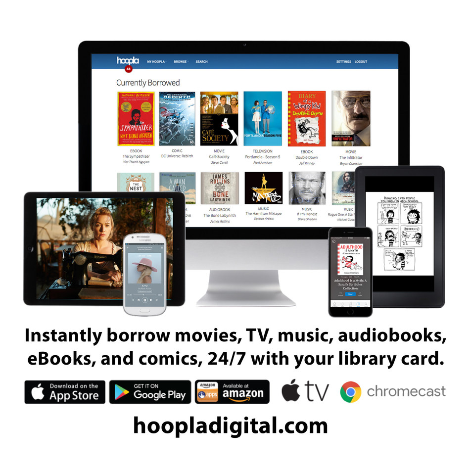 hoopla digital allows users to instantly borrow e-books, audiobooks, comics and more with their library card.