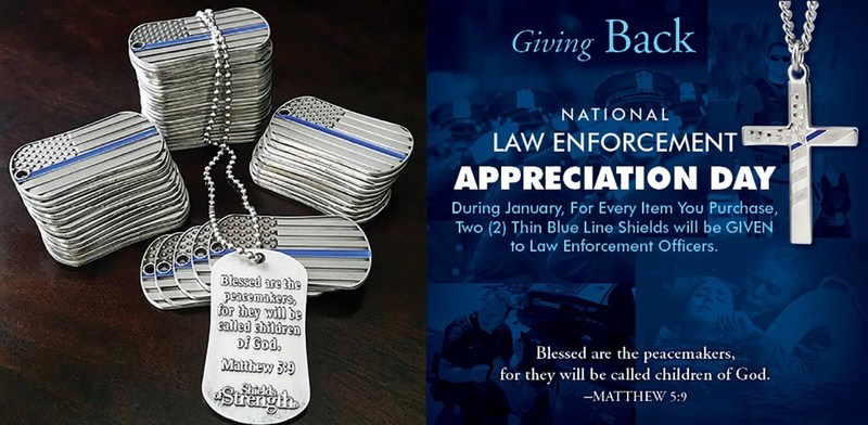 "Scripture-inscribed Thin Blue Line Shields of Strength Dog Tags and Crosses given for Law Enforcement Appreciation show that ""God's Word Matters."""