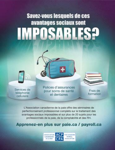 L'Association canadienne de la paie offre des séminaires de perfectionnement professionnel complets sur le traitement des avantages sociaux imposables et sur plus de 20 sujets pour les professionnels de la paie, de la comptabilité et des RH. Apprenez-en plus sur paie.ca. (Groupe CNW/Association canadienne de la paie)